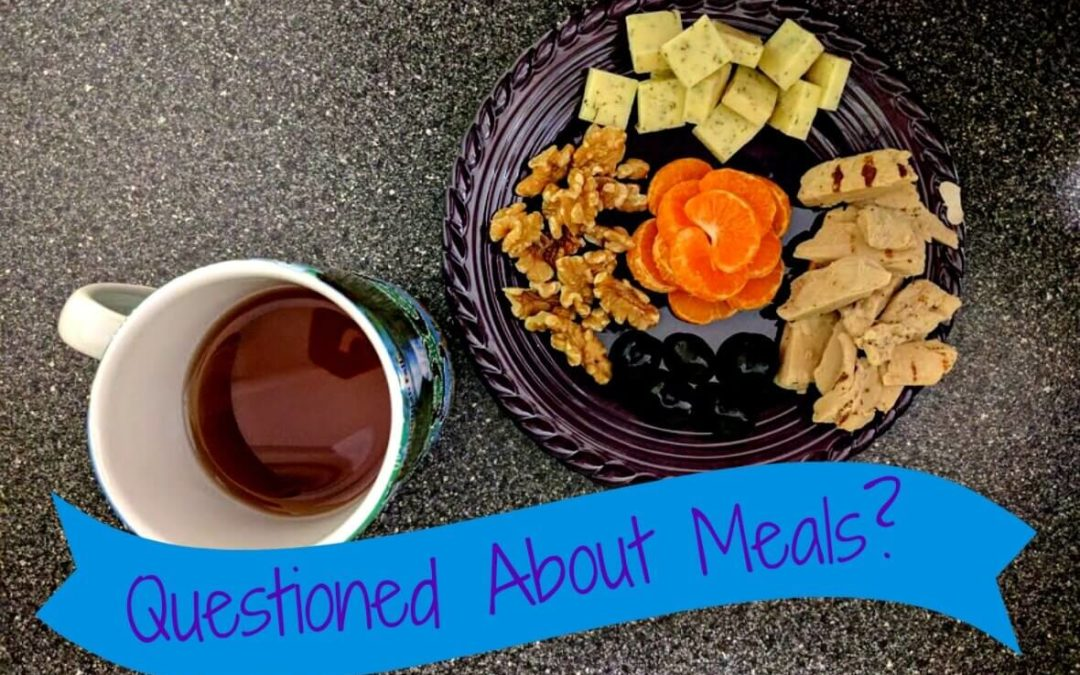 What is the Best Answer when Questioned about Meals?