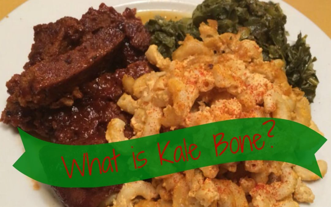 What in the World is a Kale Bone?