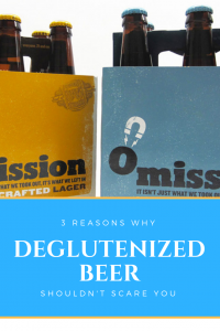 Here are the top 3 reasons why Deglutenized Beer shouldn't scare you!